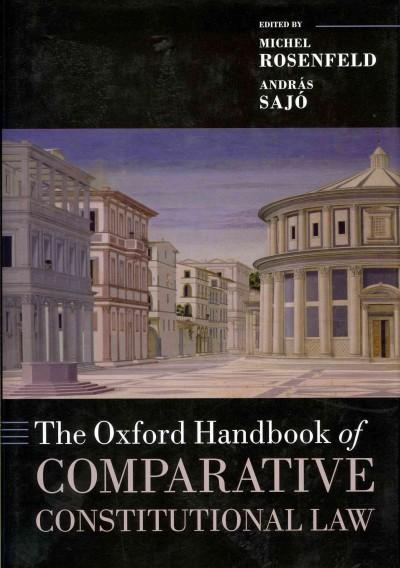 The Oxford Handbook of Comparative Constitutional Law (Hardcover)