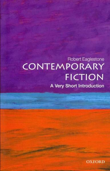 Contemporary Fiction: A Very Short Introduction (Paperback)