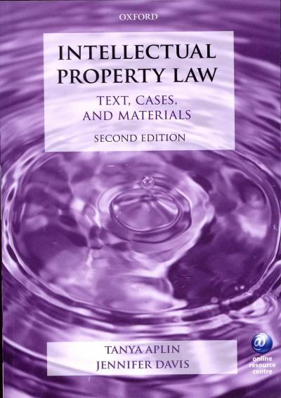 Intellectual Property Law: Text, Cases, and Materials (Paperback)