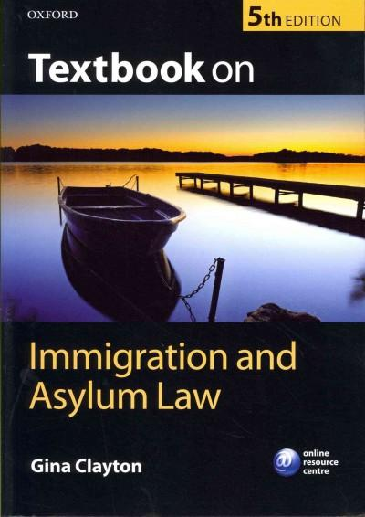 Textbook on Immigration and Asylum Law (Paperback)