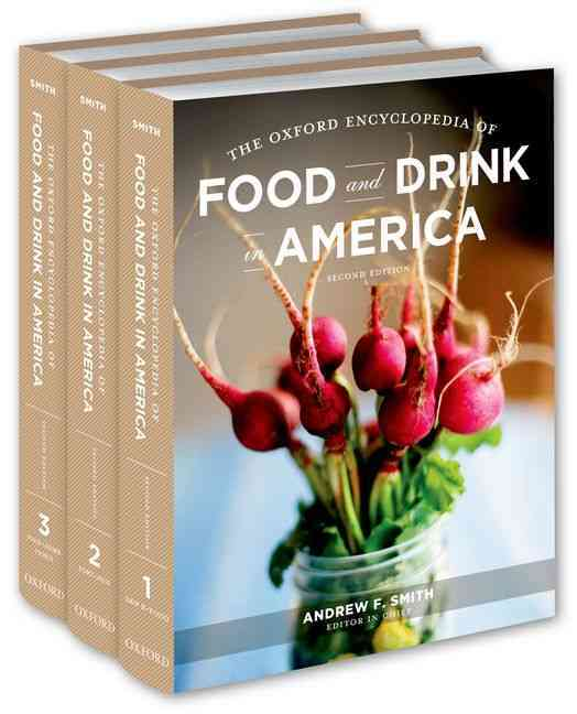 The Oxford Encyclopedia of Food and Drink in America (Hardcover)