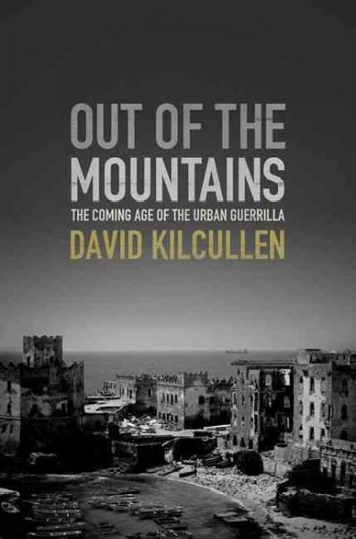 Out of the Mountains: The Coming Age of the Urban Guerrilla (Hardcover)