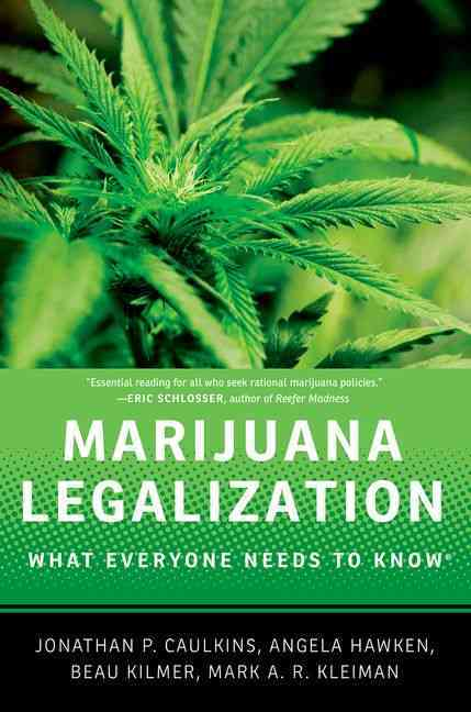 Marijuana Legalization: What Everyone Needs to Know (Paperback)