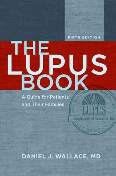 The Lupus Book: A Guide for Patients and Their Families (Hardcover)
