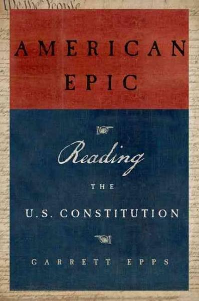 American Epic: Reading the US Constitution (Hardcover)