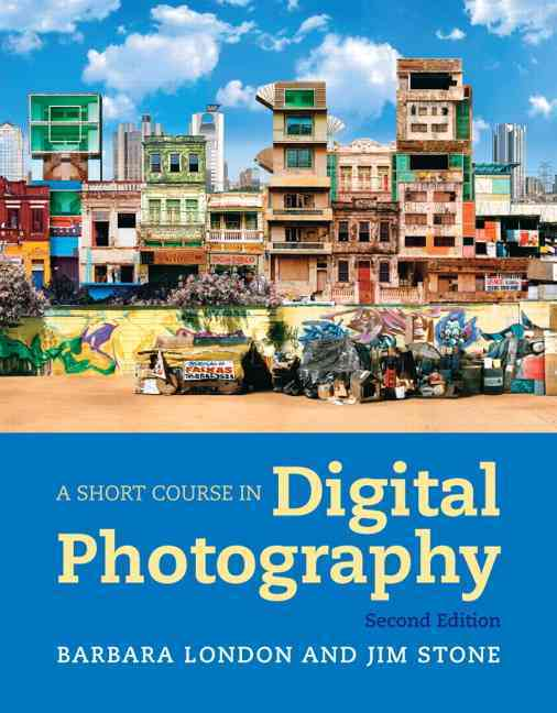A Short Course in Digital Photography (Paperback)