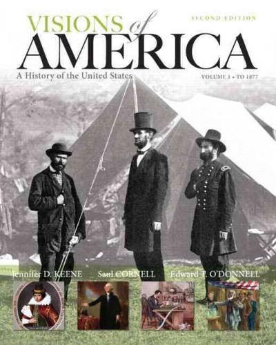 Visions of America: A History of the United States to 1877 (Paperback)