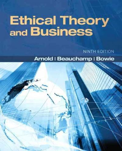 Ethical Theory and Business (Paperback)