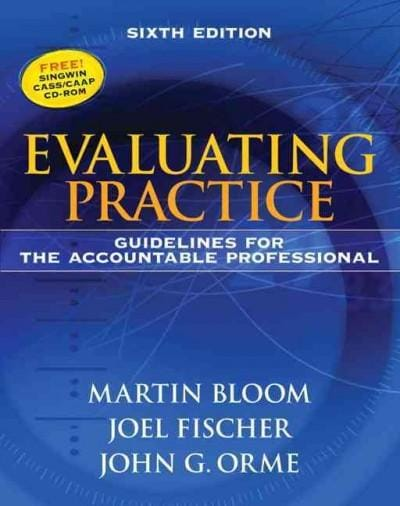 Evaluating Practice: Guidelines for the Accountable Professional