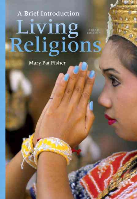 Living Religions: A Brief Introduction