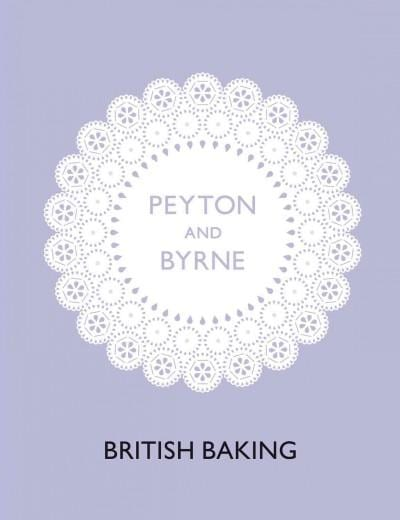 Peyton and Byrne British Baking (Hardcover)