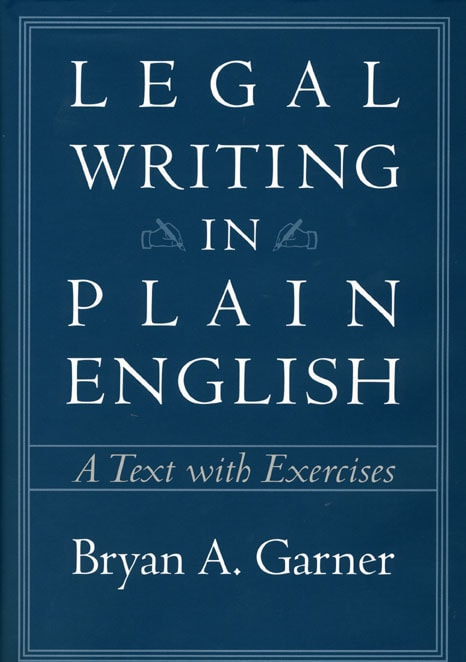 Legal Writing in Plain English: A Text With Exercises (Paperback)