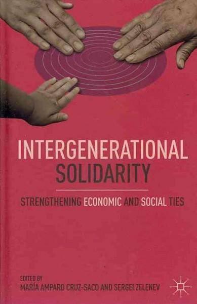 Intergenerational Solidarity: Strengthening Economic and Social Ties (Hardcover)