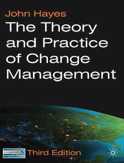 The Theory and Practice of Change Management (Paperback)