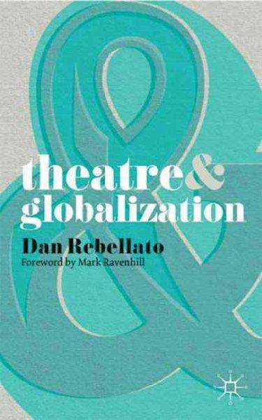Theatre & Globalization (Paperback)
