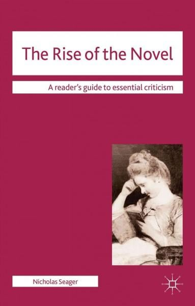 The Rise of the Novel (Paperback)