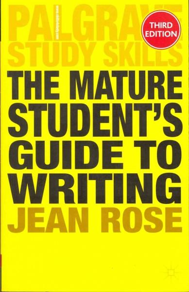The Mature Student's Guide to Writing (Paperback)