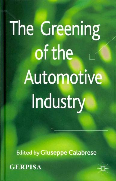 The Greening of the Automotive Industry (Hardcover)