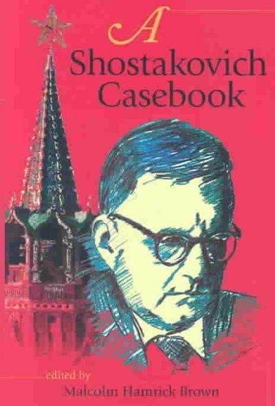 A Shostakovich Casebook (Hardcover)