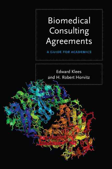 Biomedical Consulting Agreements: A Guide for Academics (Paperback)