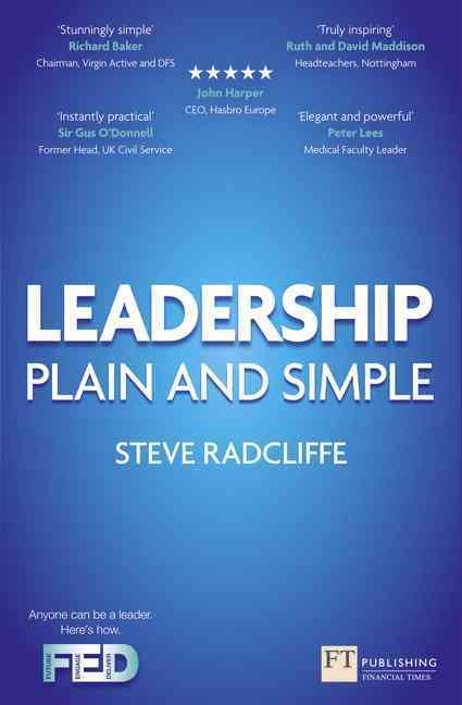 Leadership: Plain and Simple (Paperback)