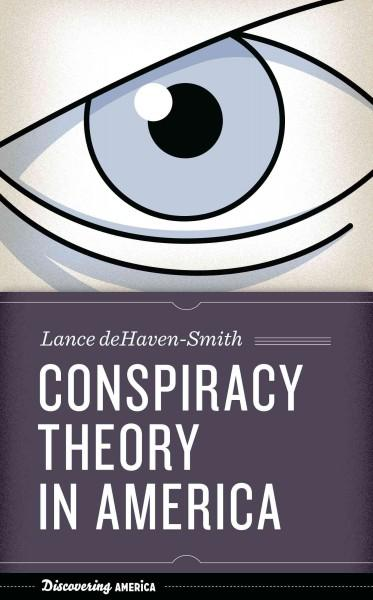 Conspiracy Theory in America (Hardcover)