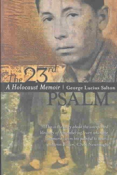 The 23rd Psalm: A Holocaust Memoir (Paperback)