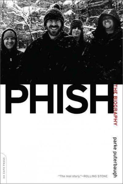 Phish: The Biography (Paperback)