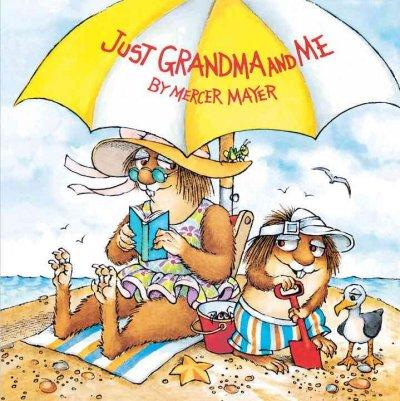 Just Grandma and Me (Paperback)