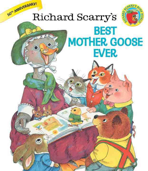 Richard Scarry's Best Mother Goose Ever (Hardcover)