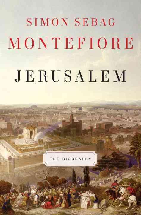 Jerusalem: The Biography (Hardcover)