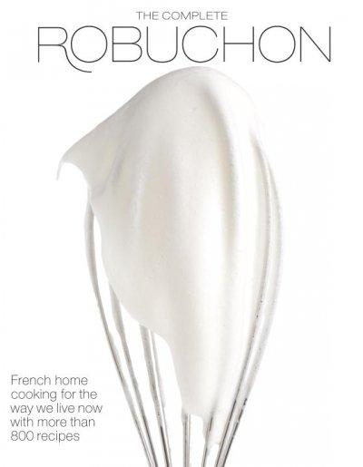 The Complete Robuchon (Hardcover)