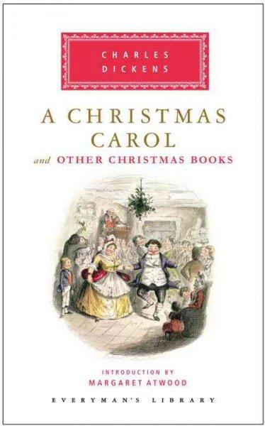 A Christmas Carol: And Other Christmas Books (Hardcover)