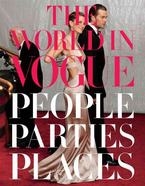 The World in Vogue: People, Parties, Places (Hardcover)