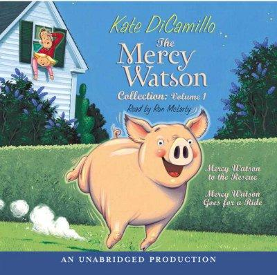 The Mercy Watson Collection: Mercy Watson to the Rescue & Mercy Watson Goes for a Ride (CD-Audio)