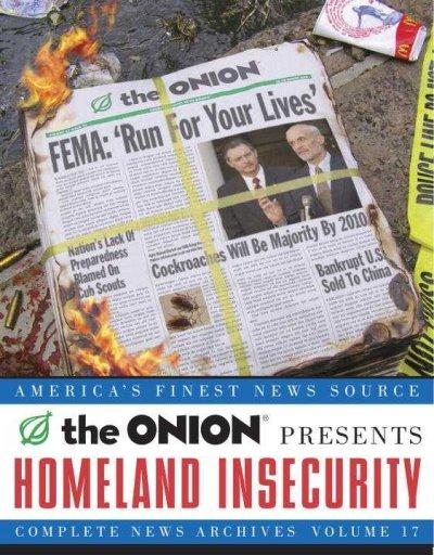 Homeland Insecurity: Complete News Archives (Paperback)