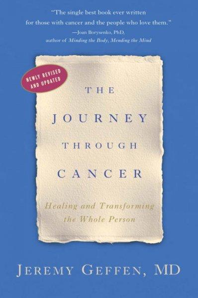 The Journey Through Cancer (Paperback)