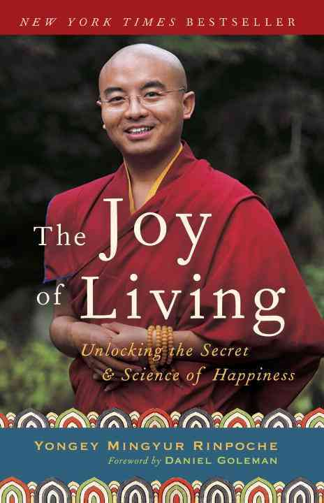 The Joy Of Living: Unlocking the Secret and Science of Happiness (Paperback)