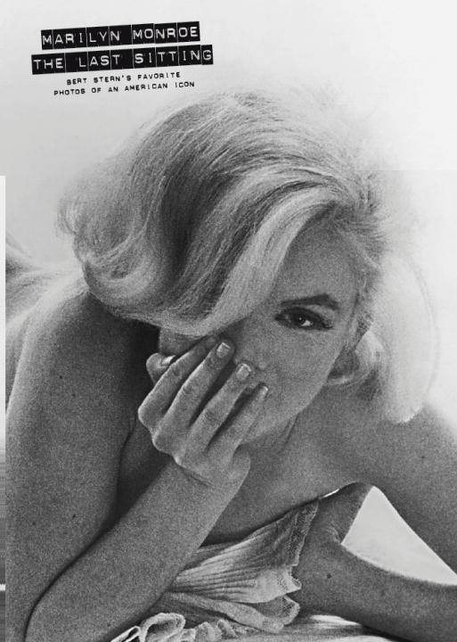 Marilyn Monroe: The Last Sitting: Ben Stern's Favorite Photos Of A American Icon (Paperback)