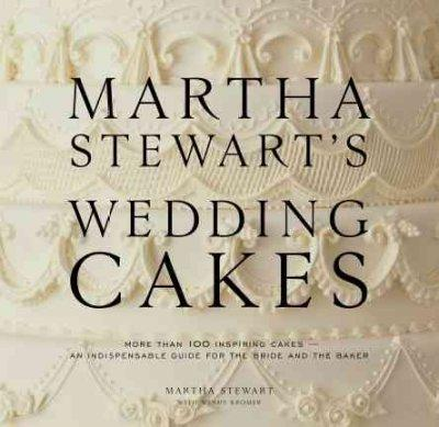 Martha Stewart's Wedding Cakes (Hardcover)