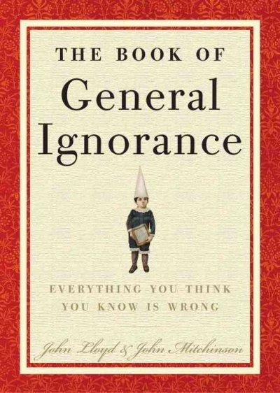 The Book of General Ignorance (Hardcover)