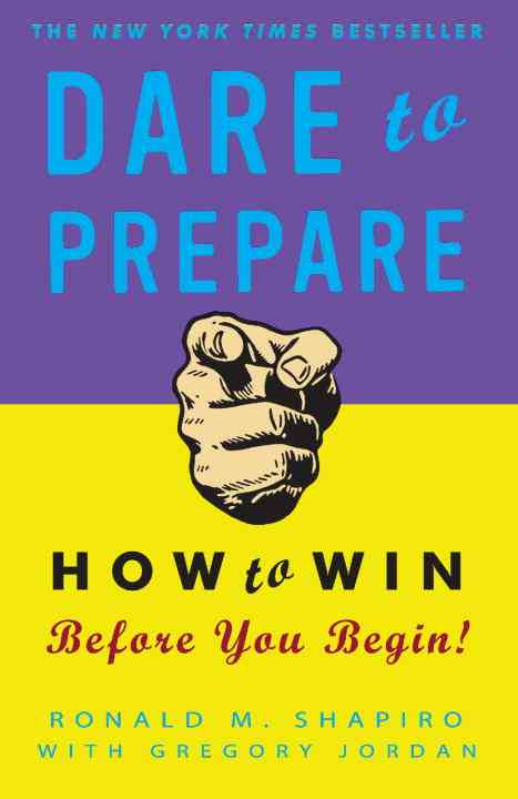 Dare to Prepare: How to Win Before You Begin (Paperback)