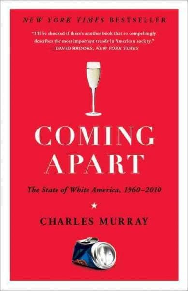Coming Apart: The State of White America, 1960-2010 (Paperback) - Thumbnail 0