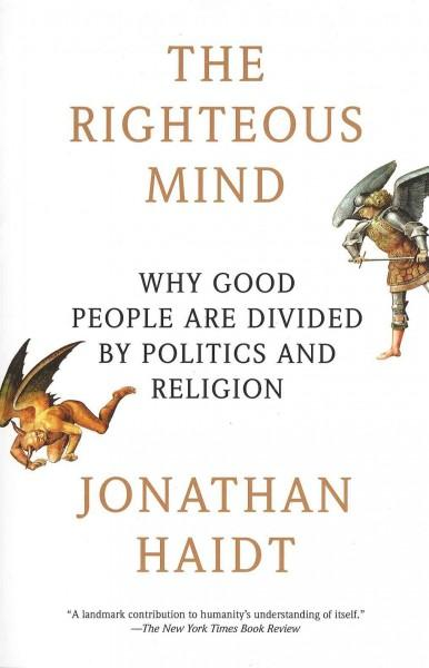 The Righteous Mind: Why Good People Are Divided by Politics and Religion (Paperback) - Thumbnail 0