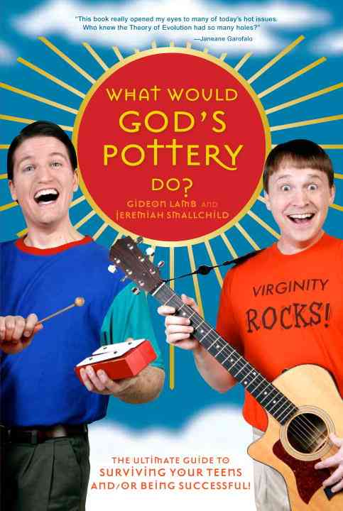 What Would God's Pottery Do? (Paperback)