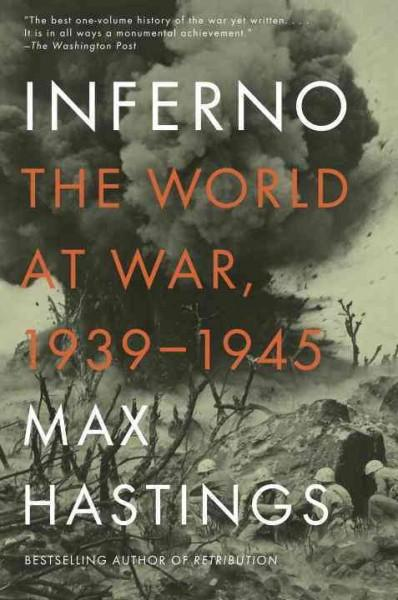 Inferno: The World at War, 1939-1945 (Paperback)