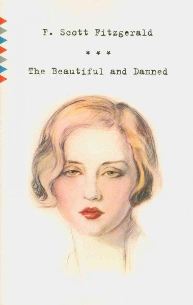 The Beautiful and Damned (Paperback)