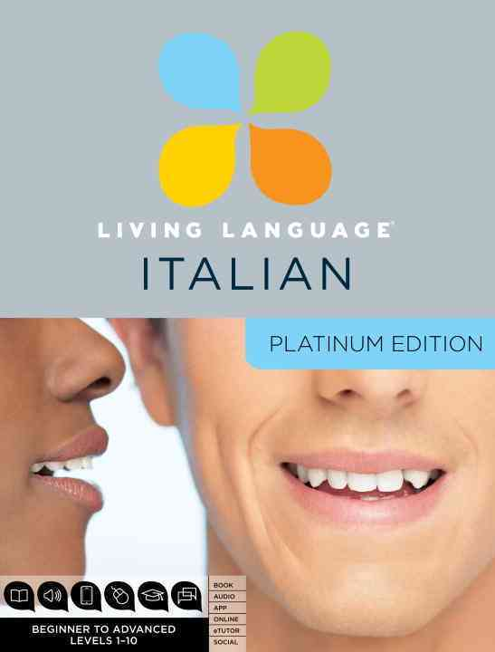 Living Language Italian: Platinum Edition, Beginner to Advanced Levels 1-10