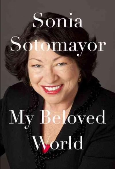 My Beloved World (Hardcover)