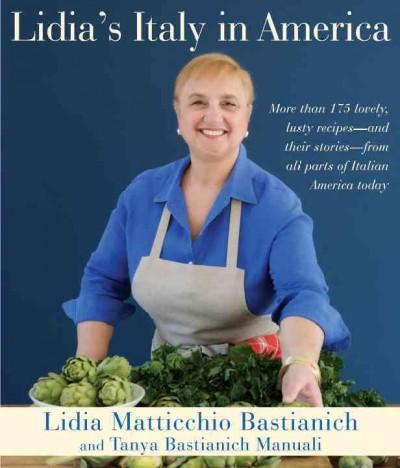 Lidia's Italy in America (Hardcover)